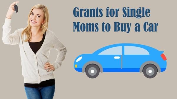 grants for single moms for cars
